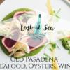 パサデナで美味しいシーフードを食べたいならここ!Lost at Sea(ロスト・アット・シー)